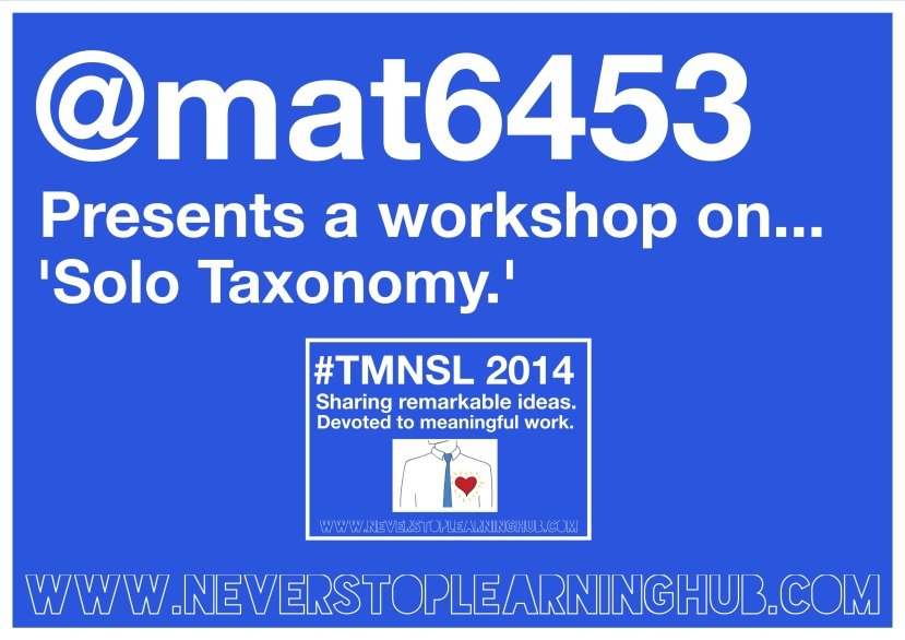 Mat Pullen delivered a workshop at #TMNSL on 'Solo Taxonomy.'