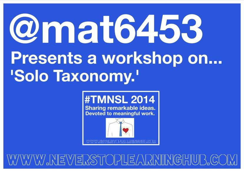 Mat Pullen delivered a workshop at #TMNSL on 'Solo Taxonomy.'
